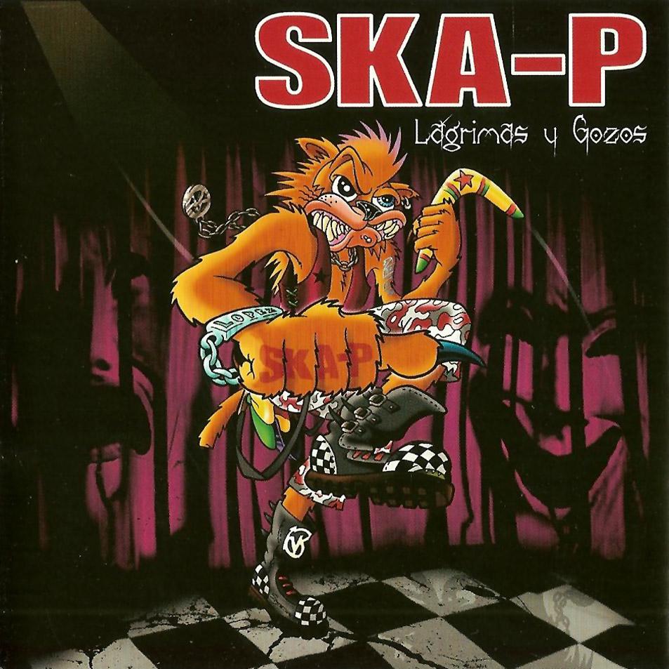 SKA-P     Lagrimas y Gozos